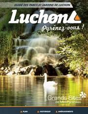 Guide des Parcs et Jardins de Luchon